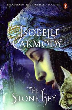 The Stone Key: The Obernewtyn Chronicles Volume 5