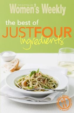 The Best of Just Four Ingredients
