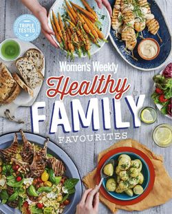 Healthy Family Favourites