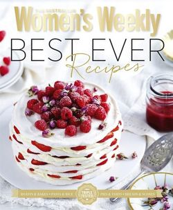The Australian Women's Weekly Best Ever Recipes