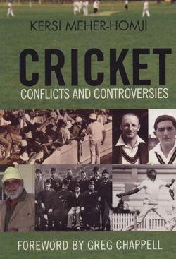 Cricket: Conflict & Controversy