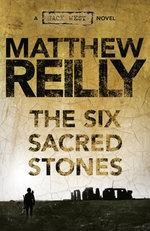 The Six Sacred Stones: A Jack West Jr Novel 2