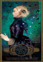 The Wicked Wood (Tales from the Tower Volume Two)