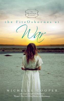 The Montmaray Journals 3: FitzOsbornes At War