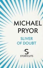 Sliver of Doubt