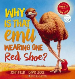 Why Is That Emu Wearing One Red Shoe + CD