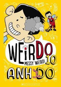 Messy Weird!