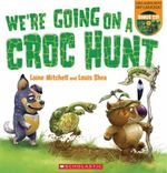 We're Going On a Croc Hunt PB +CD