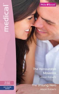 The Honourable Maverick/The Unsung Hero