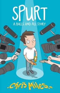 Spurt : A Balls and All Story