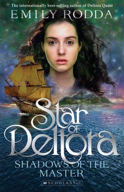 Star of Deltora: #1 Shadows of the Master