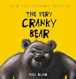 The Very Cranky Bear 10th Anniversary Edition