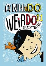 WeirDo : Splashy Weird!