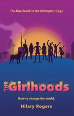 Girltopia : The Girlhoods