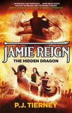 Jamie Reign The Hidden Dragon