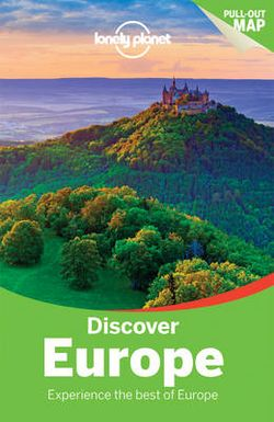Lonely Planet Discover Europe