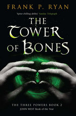 The Tower of Bones: The Three Powers 2