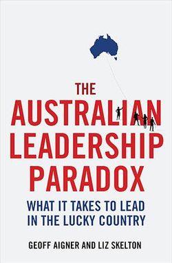 The Australian Leadership Paradox