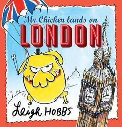 Mr Chicken Lands on London