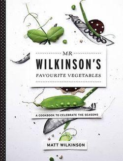 Mr Wilkinson's Favourite Vegetables (Paperback)