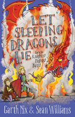 Let Sleeping Dragons Lie: Have Sword