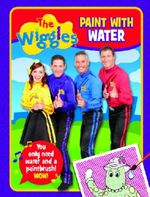 The Wiggles Paint With Water Book