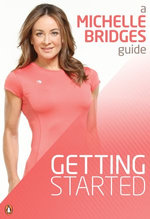 Michelle Bridges Guide to Getting Started