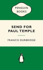 Send for Paul Temple: Green Popular Penguins