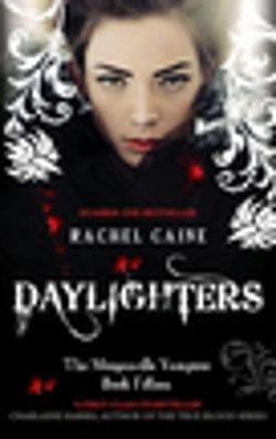 Daylighters: Morganville Vampires Book Fifteen
