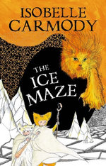 Kingdom of the Lost Book 3: The Ice Maze