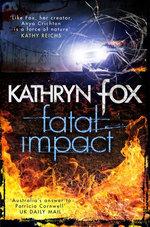 Fatal Impact: Anya Crichton Novel 7