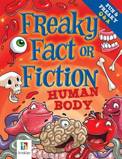Freaky Fact or Fiction Human Body