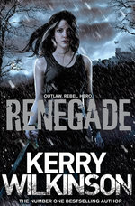 Renegade: The Silver Blackthorn Trilogy 2