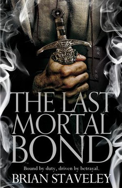 The Last Mortal Bond: Chronicle of the Unhewn Throne 3