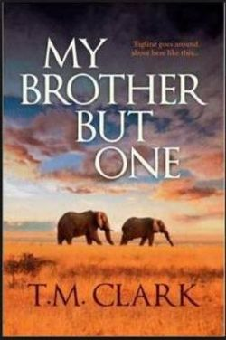 My Brother but One