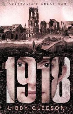 Australia's Great War: 1918