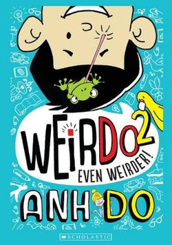 WeirDo #2: Even Weirder!