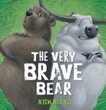 Very Brave Bear PB