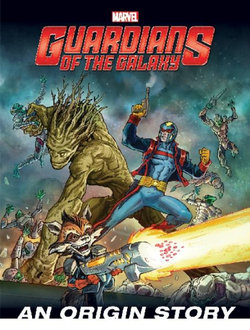 Guardians of the Galaxy - an Origin Story