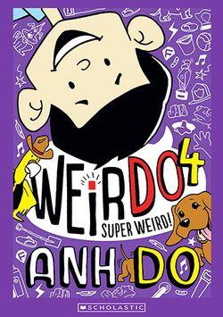 Weirdo: #4 Super Weird