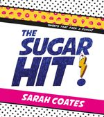 The Sugar Hit!