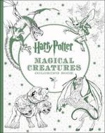 Harry Potter: Magical Creatures Colouring Book
