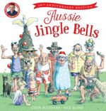 Aussie Jingle Bells 10th Anniversary Edition HB +CD