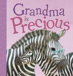 Grandma is Precious