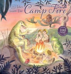 May Gibbs Tales from the Camp Fire