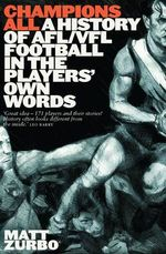 Champions All! An Oral History of the AFL/VFL