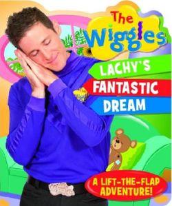Wiggles Shaped Board Book: Lachy's Fantastic Dream