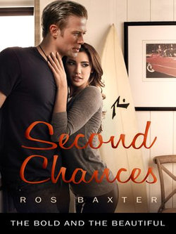Second Chances: The Bold and the Beautiful Book 8
