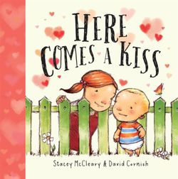 Here Comes a Kiss