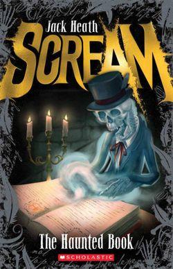 Scream: #3 Haunted Book